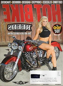 Hot Bike August 2016 Magazine REED'S RIDE DESIGNS: THE ART O