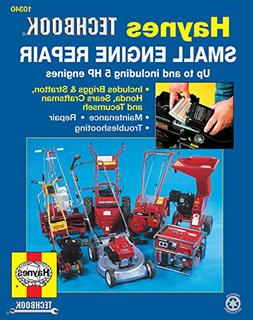 Small Engine Repair Manual, up to and including 5 HP engines