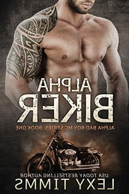 Alpha Biker: Hot Motorcycle Club Romance